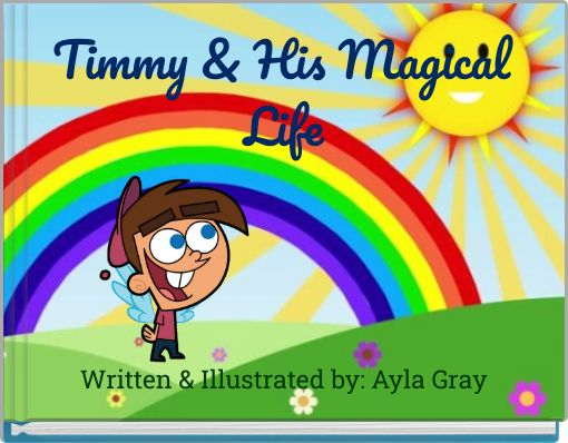 Timmy & His Magical Life
