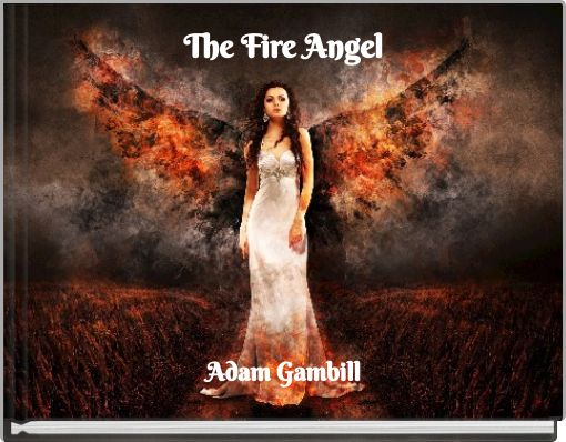 The Fire Angel