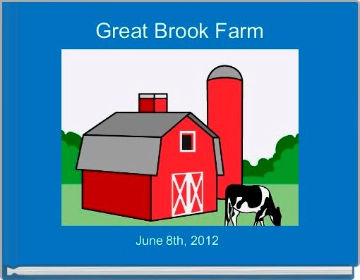 Great Brook Farm