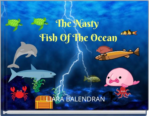 The Nasty Fish Of The Ocean