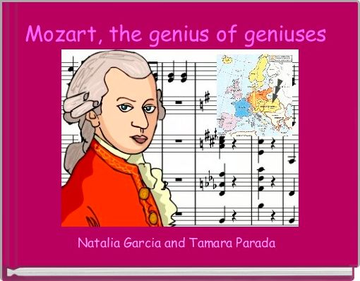 Mozart, the genius of geniuses