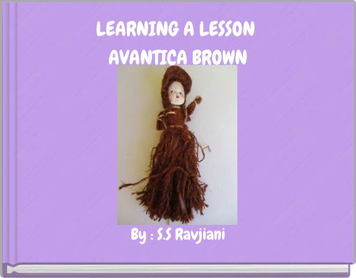LEARNING A LESSON AVANTICA BROWN