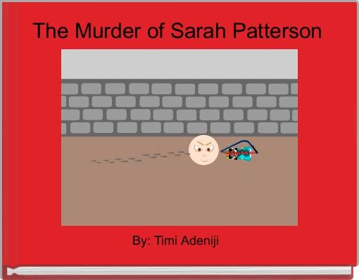 The Murder of Sarah Patterson
