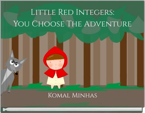 Little Red Integers:You Choose The Adventure