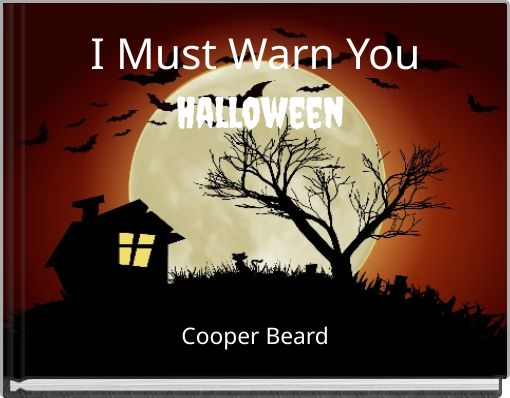 I Must Warn You Halloween