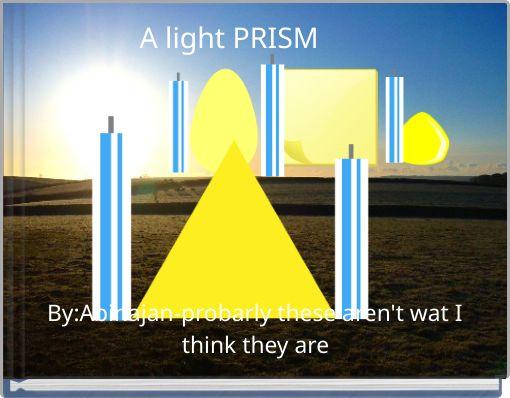A light PRISM