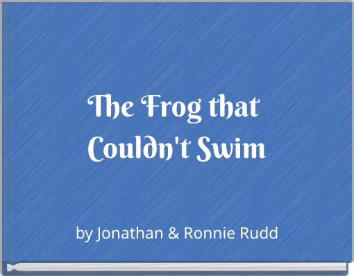 The Frog that Couldn't Swim