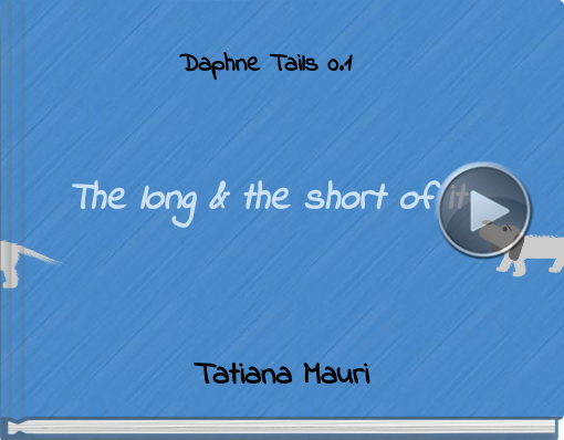 Book titled 'Daphne Tails 0.1The long & the short of it'