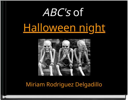 ABC's of Halloween night