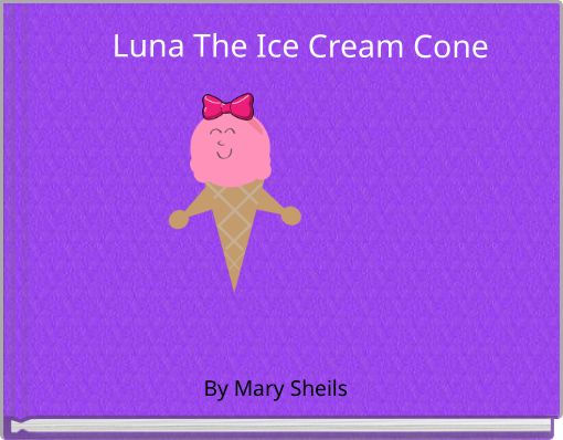 Luna The Ice Cream Cone