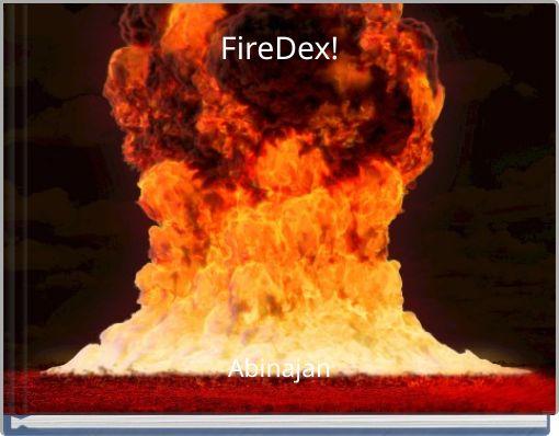 FireDex!