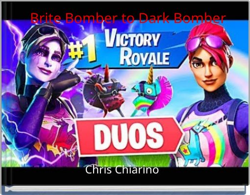 Brite Bomber to Dark Bomber