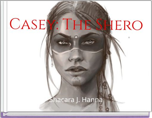 Casey: The Shero