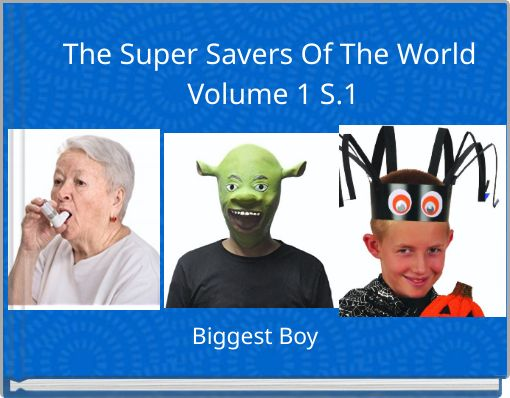 The Super Savers Of The World Volume 1   S.1