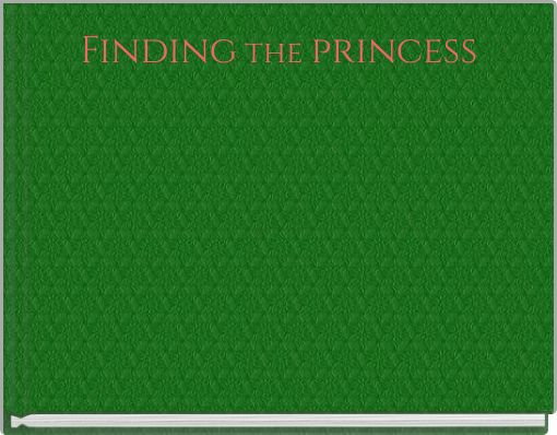Finding the princess