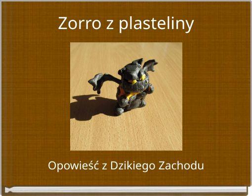 Zorro z plasteliny