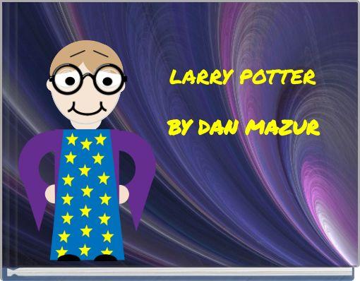 LARRY POTTER