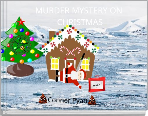 MURDER MYSTERY ON CHRISTMAS