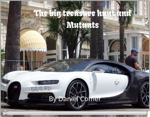 The big treasure hunt and Mutants