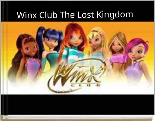 Winx Club The Lost Kingdom