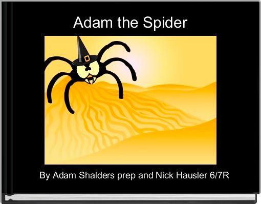 Adam the Spider