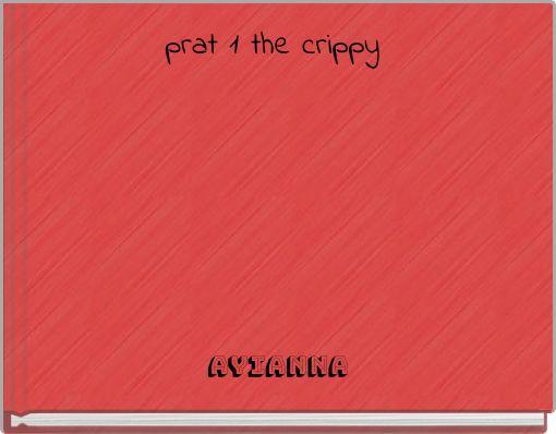 prat 1 the crippy