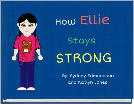 How Ellie    Stays    STRONG