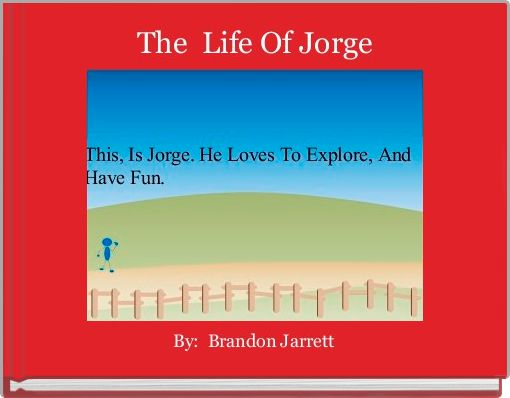 The  Life Of Jorge