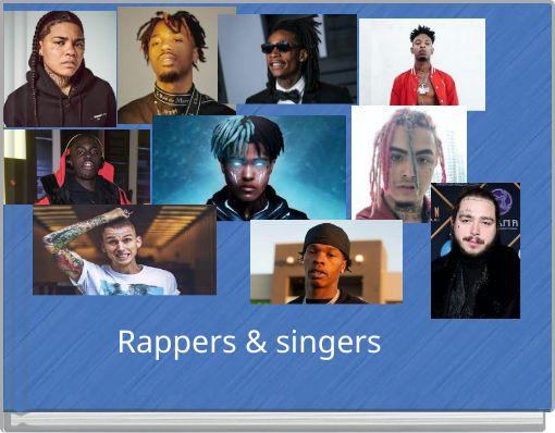 Rappers & singers