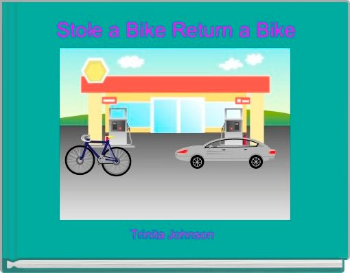 Stole a Bike Return a Bike