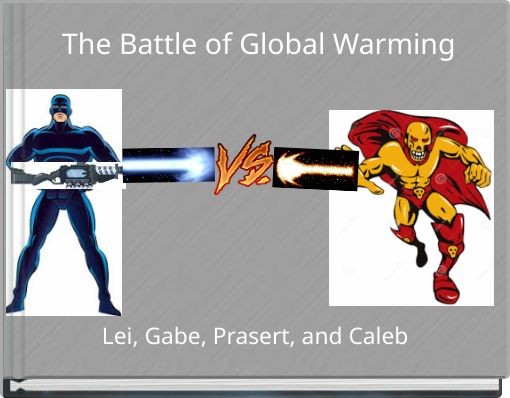 The Battle of Global Warming