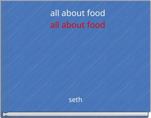 all about foodall about food