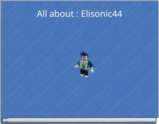 All about : Elisonic44