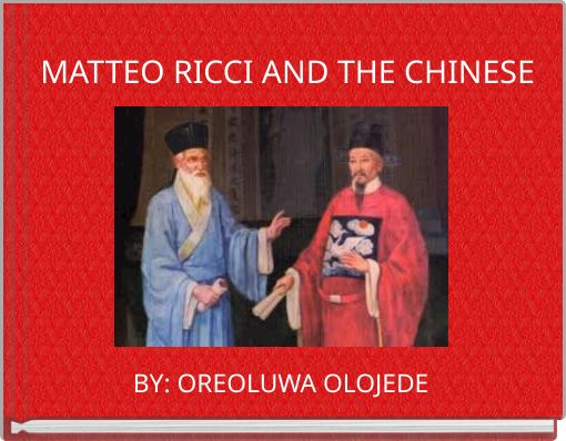 MATTEO RICCI AND THE CHINESE