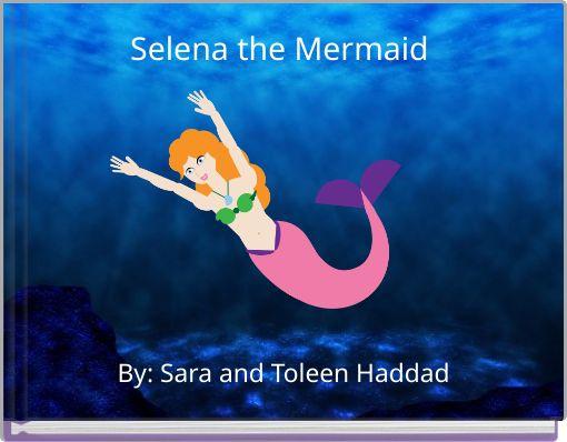 Selena the Mermaid