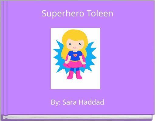 Superhero Toleen