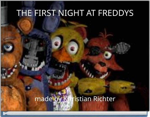 THE FIRST NIGHT AT FREDDYS