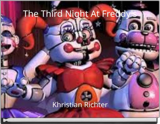 The Third Night At Freddy's