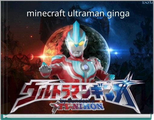 minecraft ultraman ginga