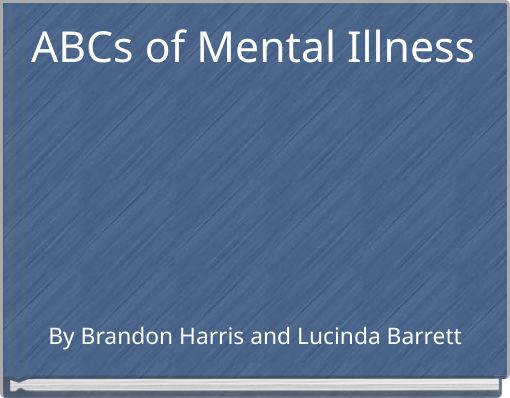 ABCs of Mental Illness
