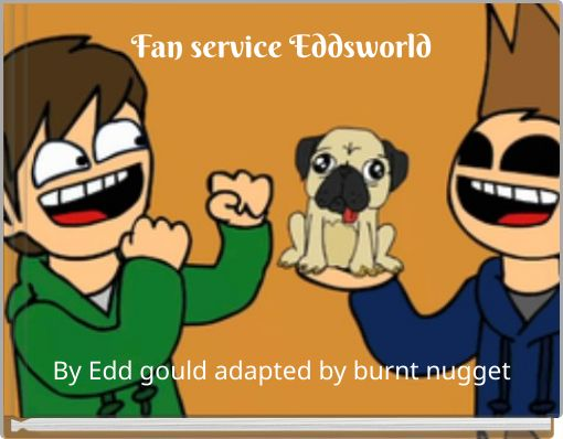 Fan service Eddsworld