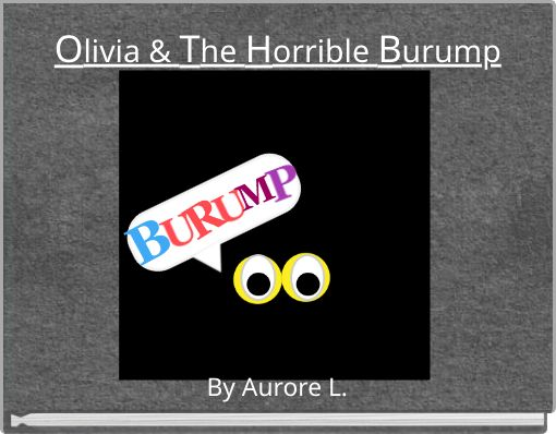 Olivia & The Horrible Burump