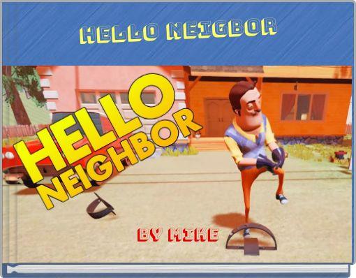 hELLO Neigbor
