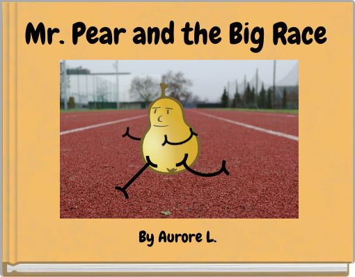 Mr. Pear and the Big Race