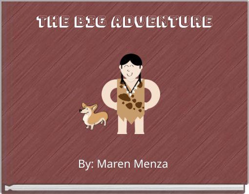 the big adventure