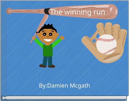 The winning run