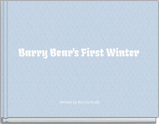 Barry Bear's First Winter