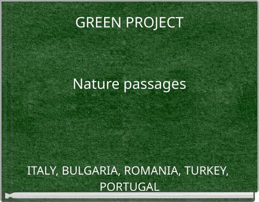 GREEN PROJECTNature passages