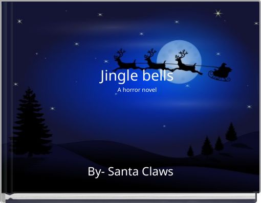 Jingle bells A horror novel