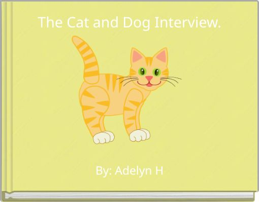 The Cat and Dog Interview.